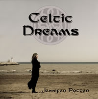Celtic Dreams by Jennifer Potter