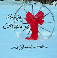 Songs of Christmas with Jennifer Potter